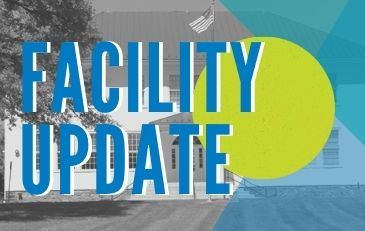 Facility Update graphic